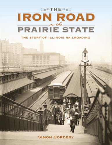 The Iron Road in the Prairie State
