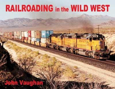 Railroading in the Wild West