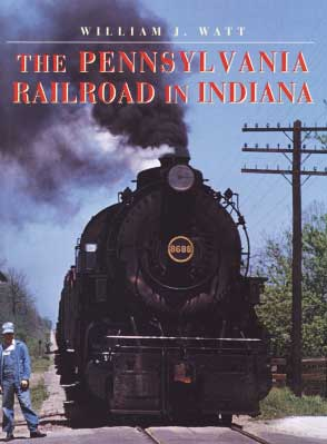 The Pennsylvania Railroad in Ind.