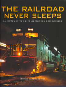 The Railroad that Never Sleeps