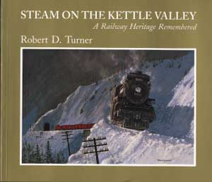 Steam on the Kettle Valley